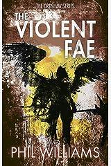 The Violent Fae (Ordshaw Book 3) Kindle Edition