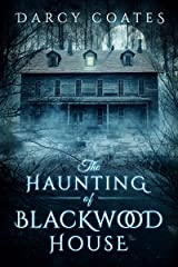 The Haunting of Blackwood House Kindle Edition