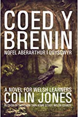 Coed y Brenin: A novel for Welsh learners (Welsh Edition) Kindle Edition