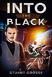 Into the Black: Book XVIII: Entanglements