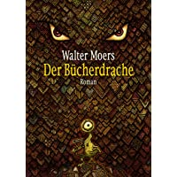 Der Bücherdrache: Roman - mit Illustrationen des Autors