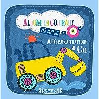 Album da colorare per bambini AUTO, BARCA, TRATTORE & CO.: Libro da colorare per bambini dai 2 anni con veicoli…