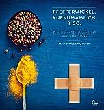 Pfefferwickel, Kurkumamilch & Co.: Traditionelle Hausmittel aus aller Welt