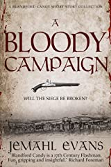 A Bloody Campaign Kindle Edition