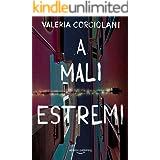 A mali estremi (La colf e l'ispettore Vol. 3) (Italian Edition)