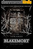 Blakemort: A Psychic Surveys Companion Novel (Book One) (English Edition)