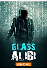 Glass Alibi (Twisted Vigilante Book 2) Kindle Edition