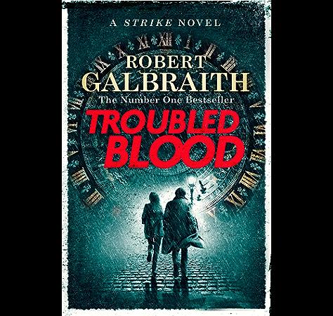 Troubled Blood Cormoran Strike 5 Ebook Robert Galbraith Amazon Co Uk Kindle Store