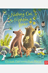 Nothing Can Frighten A Bear Paperback
