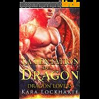 La Tentation du dragon: Les Dragons Amoureux