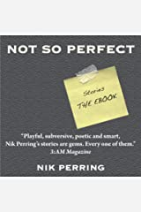 Not So Perfect Kindle Edition
