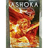ASHOKA - The Mauryan Emperor