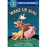 Wake Up, Sun!: Step Into Reading 2