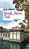Stock, Stein, Tod: Andrea Bernardis fünfter Fall