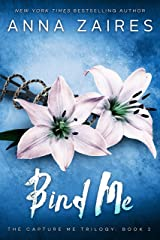Bind Me (Capture Me Book 2) Kindle Edition