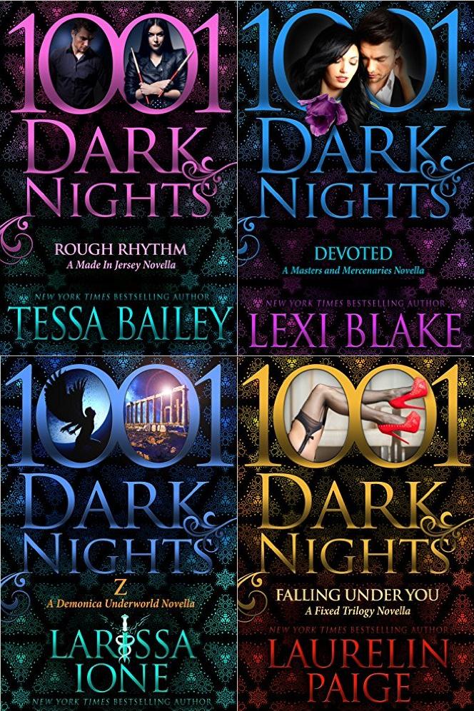 1001 Dark Nights: Tessa Bailey, Lexi Blake, Larissa Ione, Laurelin Paige