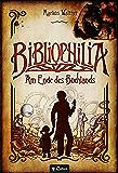 Bibliophilia. Am Ende des Buchlands: Fantastischer Roman (German Edition)