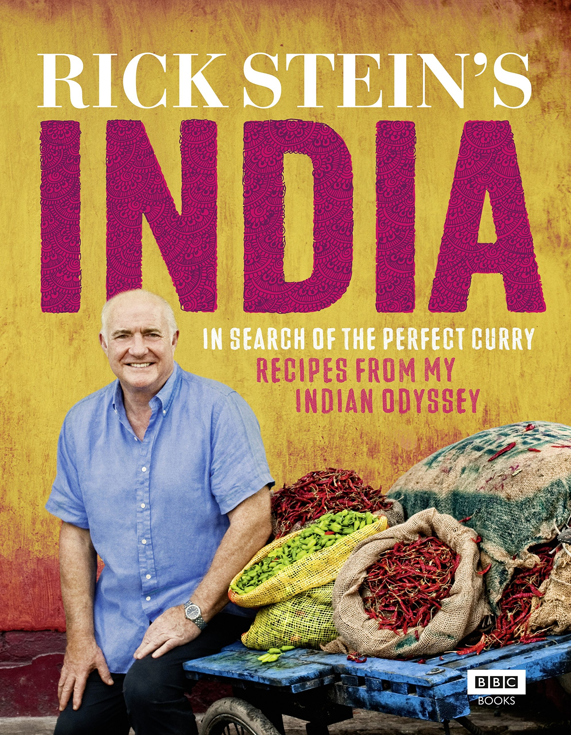 Rick Stein's India: In Search of the Perfect Curry: Recipes from My Indian Odyssey 2
