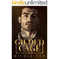 Gilded Cage: A Russian Mafia Romance (Kovalyov Bratva Book 1)