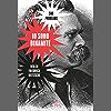 Io sono dinamite: Vita di Friedrich Nietzsche