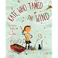 Kate, Who Tamed The Wind (English Edition)
