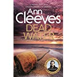 Dead Water: Shetland Series 5 (English Edition)