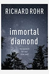 Immortal Diamond: The search for our true self Kindle Edition