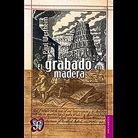 El grabado en madera (Spanish Edition)