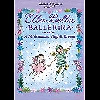 Ella Bella Ballerina and A Midsummer Night's Dream (English Edition)