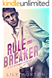Rule Breaker (Mixed Messages Book 1) (English Edition)