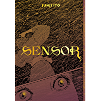 Sensor (Junji Ito Book 1) (English Edition)