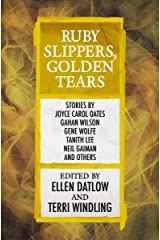 Ruby Slippers, Golden Tears (Fairy Tale Anthologies Book 3) Kindle Edition