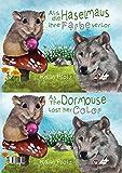 Als die Haselmaus ihre Farbe verlor / As the Dormouse lost her colour (Visuelles Sprachenlernen - Band 3)
