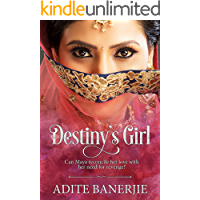 Destiny's Girl: A romance with a liberal splash of tears, smiles, family drama and sizzling chemistry.