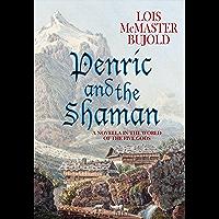 Penric and the Shaman (Penric & Desdemona) (English Edition)