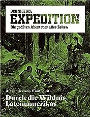 SPIEGEL EXPEDITION 1/2018: Alexander von Humboldt