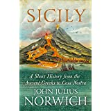 Sicily: A Short History, from the Greeks to Cosa Nostra (English Edition)