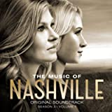 The Music Of Nashville: Original Soundtrack (Season 3 | Volume 1)