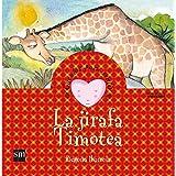 La jirafa Timotea: un cuento sobre el rechazo (Cuentos para sentir)