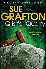 Q is for Quarry (Kinsey Millhone Alphabet series Book 17) Kindle Edition