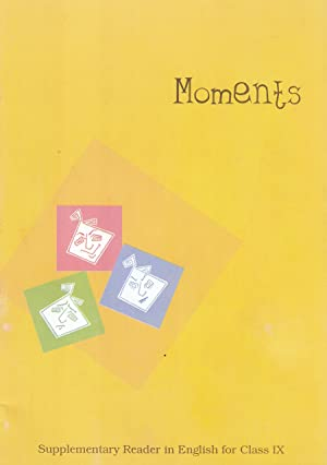 Moments : Supplementary Reader in English for Class - 9  - 960