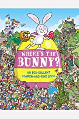 Where's the Bunny?: An Egg-cellent Search-and-Find Book (Search and Find Activity) Kindle Edition