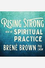 Rising Strong as a Spiritual Practice Audible Audiobook