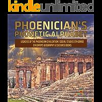 Phoenician's Phonetic Alphabet   Legacies of the Phoenician Civilization   Social Studies 5th Grade   Children's…