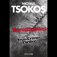 Zerschunden: True-Crime-Thriller (Die Fred Abel-Reihe 1) (German Edition)
