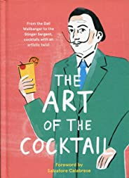 The Art of the Cocktail: From the Dali Wallbanger to the Stinger Sargent, cocktails with an artistic twist