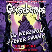 Classic Goosebumps: The Werewolf of Fever Swamp
