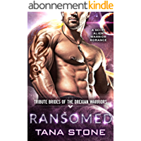 Ransomed: A Sci-Fi Alien Warrior Romance (Tribute Brides of the Drexian Warriors Book 4) (English Edition)