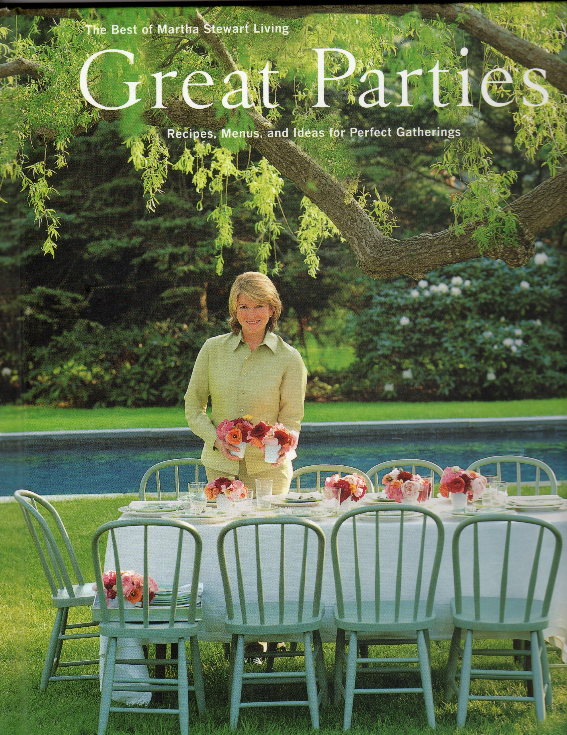 A1pnxcgHoeL - Great parties : recipes menus and ideas for perfect gatherings : the best of Martha Stewart living