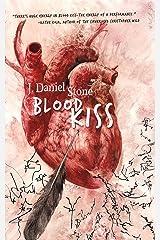 Blood Kiss Kindle Edition